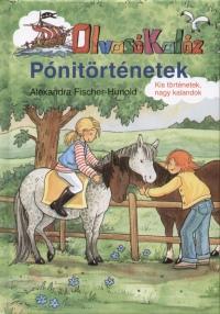 Alexandra Fischer-Hunold - Pónitörténetek