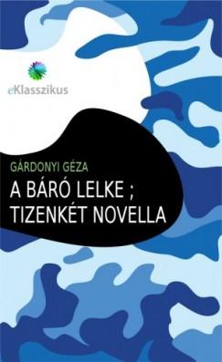 Gárdonyi Géza - A báró lelke ; Tizenkét novella