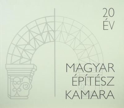- 20 év Magyar Építész Kamara