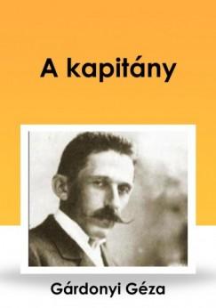 Gárdonyi Géza - A kapitány