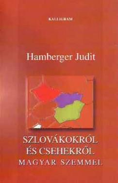 Hamberger Judit - Szlovákokról és csehekről - magyar szemmel