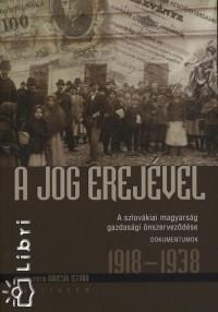 Gaucsík István  (Összeáll.) - A jog erejével