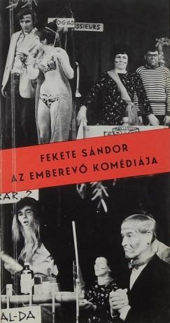Fekete Sándor - Az emberevő komédiája