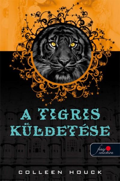Colleen Houck - A tigris küldetése