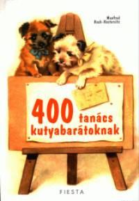 Manfred Koch-Kostersitz - 400 tanács kutyabarátoknak