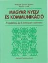 Antaln� Dr. Szab� �gnes - Ra�tz Judit - Magyar nyelv �s kommunik�ci� 5 o.