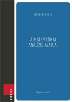 Walter Rudin - A matematikai analízis alapjai