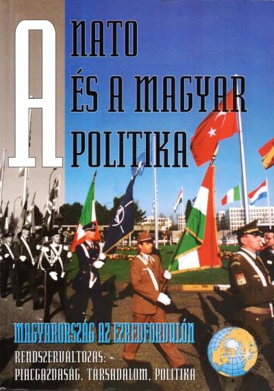 Glatz Ferenc  (Szerk.) - A NATO és a magyar politika