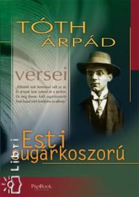 Tóth Árpád - Esti sugárkoszorú