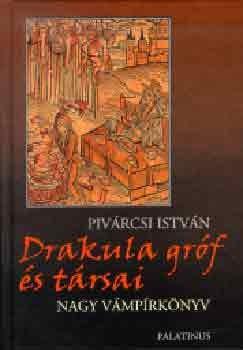 Pivárcsi István - Drakula gróf és társai