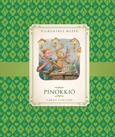 Carlo Collodi - Hajnal Gabriella  (Szerk.) - Pinokkió