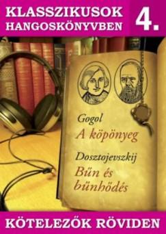 - A köpönyeg - Bűn és bűnhődés - Hangoskönyv