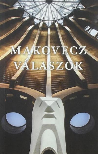 Makovecz Imre - Válaszok