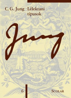 Carl Gustav Jung - Lélektani típusok