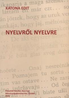 Katona Edit - Nyelvről nyelvre