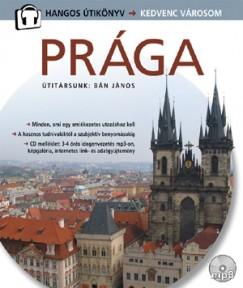 Csák Erika  (Szerk.) - Prága - Hangos útikönyv - Kedvenc városom