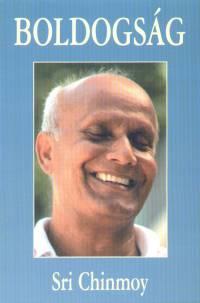 Sri Chinmoy - Boldogság