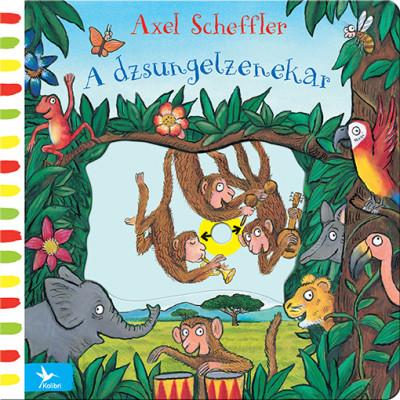 Axel Scheffler - A dzsungelzenekar