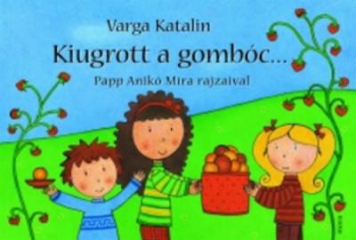 Varga Katalin - Kiugrott a gombóc...