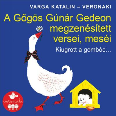 Varga Katalin - Veronaki - Kiugrott a gombóc - CD