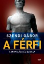 Szendi G�bor - A f�rfi hanyatl�sa �s buk�sa