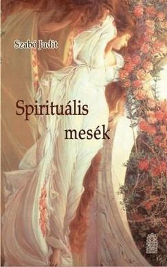 Szabó Judit - Spirituális mesék
