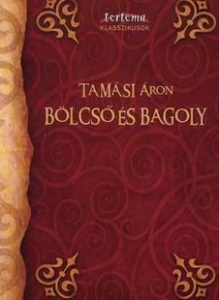 Tamási Áron - Bölcső és Bagoly