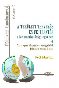 Péti Márton - A területi tervezés és fejlesztés a fenntarthatóság jegyében