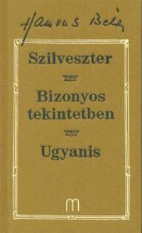 Hamvas Béla - Szilveszter - Bizonyos tekintetben - Ugyanis