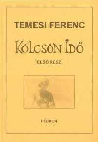 Temesi Ferenc - Kölcsön idő - Dedikált