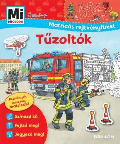 Sabine Schuck - Tűzoltók - Mi MICSODA Junior Matricás rejtvényfüzet