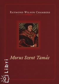 Raymond Wilson Chambers - Morus Szent Tamás
