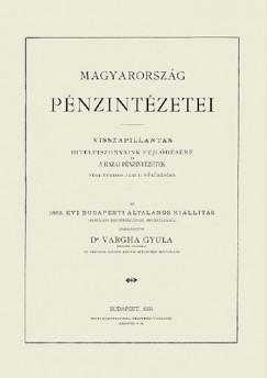 Vargha Gyula - Magyarország pénzintézetei