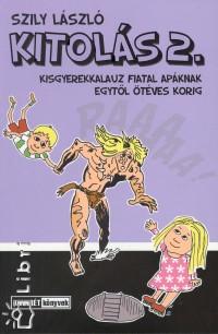 Szily László - Kitolás 2.