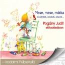 Pogány Judit - Dr. Mojzer Győző  (Szerk.) - Mese, mese, mátka - Hangoskönyv