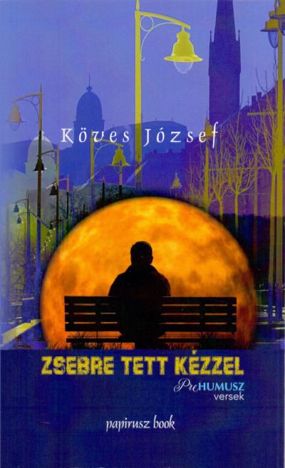 Köves József - Zsebre tett kézzel