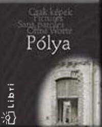 Pólya Zoltán - Odakinn és idebenn
