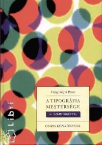 Virágvölgyi Péter - A tipográfia mestersége számítógéppel