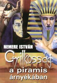 Nemere István - Gyilkosság a piramis árnyékában
