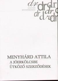 Menyhárd Attila - A jóerkölcsbe ütköző szerződések