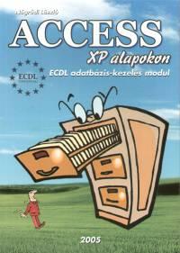 Nógrádi László - Access XP alapokon