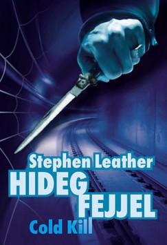 Stephen Leather - Hideg fejjel - Cold kill