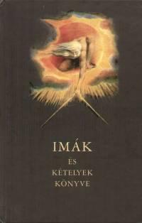 Háy János  (Vál.) - Imák és kételyek könyve