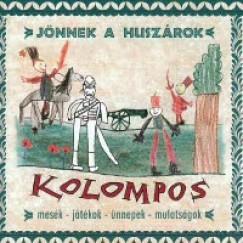 Kolompos - Jönnek a huszárok