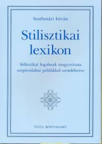 Szathmári István - Stilisztikai lexikon
