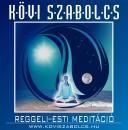 Kövi Szabolcs - Reggeli-esti meditáció - CD
