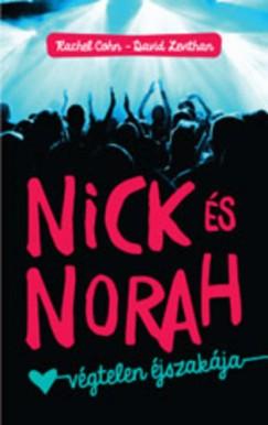 Rachel Cohn - David Levithan - Nick és Norah végtelen éjszakája