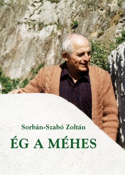 Sorbán-Szabó Zoltán - Ég a méhes