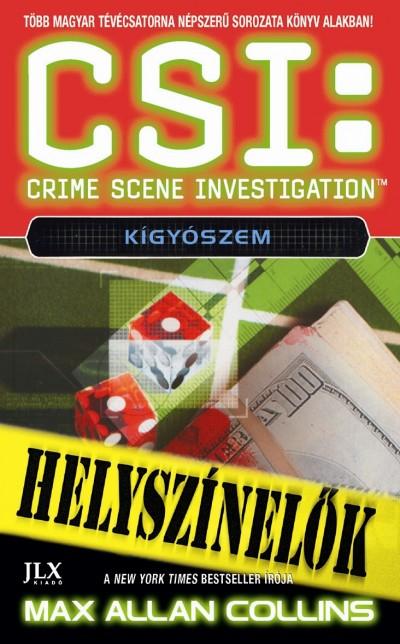 CSI: KÍGYÓSZEM - HELYSZÍNELŐK