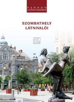 Boda László - Szombathely látnivalói